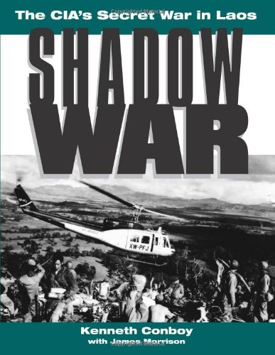 Shadow War: The CIA's Secret War in Laos by Brand: Paladin Press