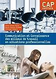 Communication et Connaissance des milieux de travail en situations professionnelles CAP coiffure