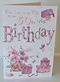 With Love To My Wife On Your 50th Birthday card