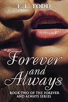 Forever and Always (Book 2 Forever and Always Series) by [Todd, E. L.]