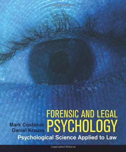 Read Online By Mark Costanzo - Forensic and Legal Psychology pdf