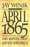 img - for April 1865: The Month That Saved America book / textbook / text book
