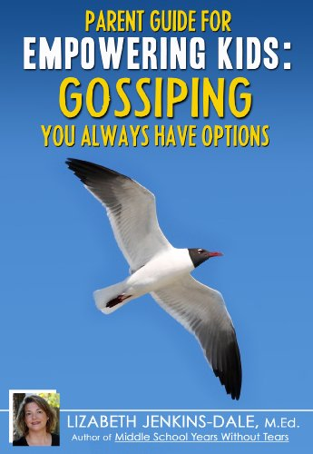 Empowering Kids: Gossiping - You Always Have Options