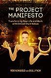 The Project Manifesto, Rob Newbold and Bill Lynch, 1934979155