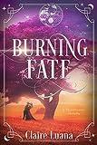 Burning Fate: The Moonburner Prequel Novella, Book 0