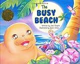 The Busy Beach, Jane Shapiro, 089610768X