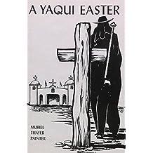 A Yaqui Easter
