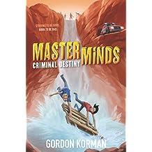 Masterminds: Criminal Destiny