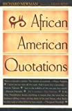African American Quotations, Richard Newman, 0816044392
