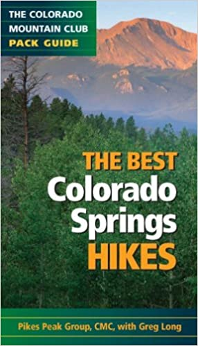 The Best Colorado Springs Hikes (Colorado Mountain Club Pack Guides