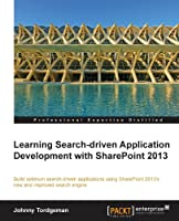 Learning Search-driven Application Development with SharePoint 2013 Front Cover