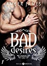 Bad Desires, tome 1 par James