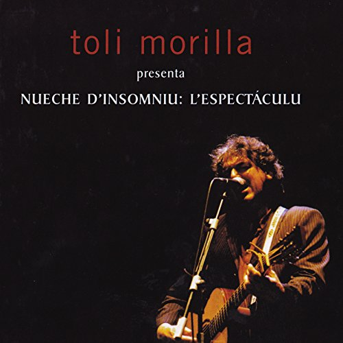 Nueche D´Insomniu: L´Espectáculu by Toli Morilla on Amazon ...