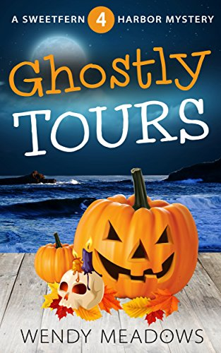 Ghostly Tours (Sweetfern Harbor Mystery Book 4) -