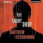 The Short Drop | Matthew FitzSimmons