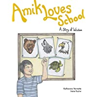 Amik Loves School: A Story of Wisdom