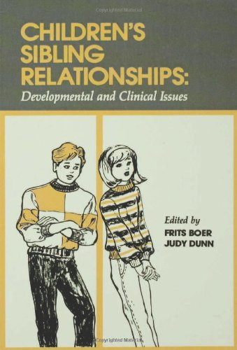 Children's Sibling Relationships  Developmental And Clinical Issues