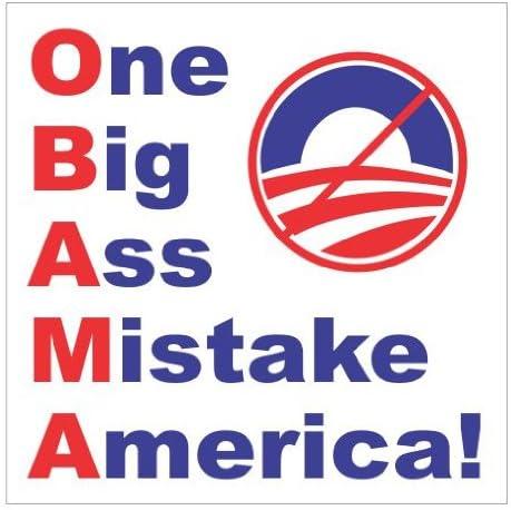 Amazon.com: Slap-Art Obama One Big Ass Mistake America Nobama Vinyl Decals  Bumper Stickers: Automotive