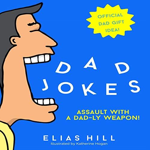 Pdf Humor Dad Jokes - Assault with a Dad-ly Weapon: Official Dad Gift Idea