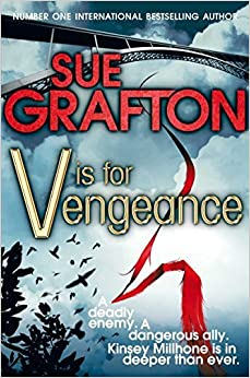 V is for Vengeance (Kinsey Millhone Mystery 22) by Sue Grafton (2012-08-02)
