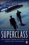 img - for Superclass: The Global Power Elite And The World They Are Making by Rothkopf David (2009-03-10) Paperback book / textbook / text book