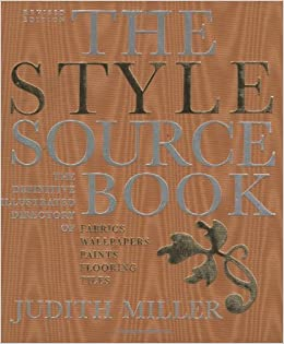 The Style Sourcebook: The Definitive Illustrated Directory of Fabrics, Wallpapers, Paints, Flooring and Tiles: Judith Miller: 9781552977910: Amazon.com: ...
