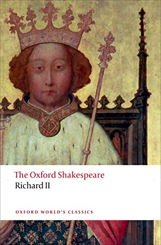 Richard II: The Oxford Shakespeare (Oxford World's Classics) by imusti