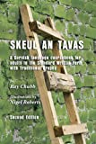 Skeul an Tavas: A Cornish Language Coursebook for Adults in the Standard Written Form with Traditional Graphs