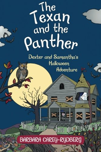 The Texan and the Panther: Dexter and Samantha's Halloween Adventure]()