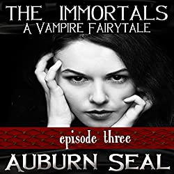 The Immortals: A Vampire Fairytale, Episode 3