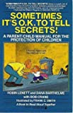 img - for Sometimes It's O.K. to Tell Secrets!: A Parent/Child Manual for the Protection of Children book / textbook / text book