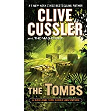The Tombs (A Sam and Remi Fargo Adventure)