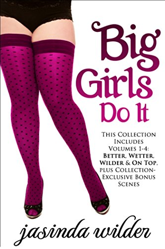 Big Girls Do It Boxed Set (Books 1-4): Big Girls Do It (Big Girls Do It Better Box Set)