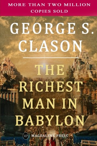 The Richest Man in Babylon by Magdalene Press