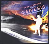 Leon Alvarado Plays Genesis & Other Original Stuff by Leon Alvarado (2009-05-04)