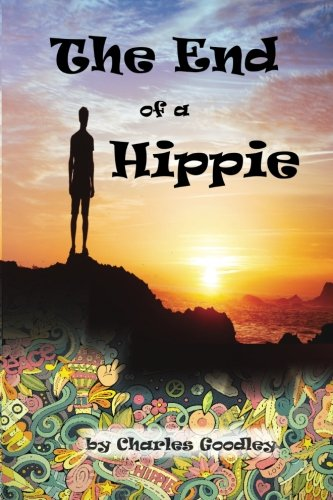 The End of a Hippie: It is Only the Beginning pdf epub