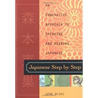 Japanese Step by Step: An Innovative Approach to Speaking and Reading Japanese