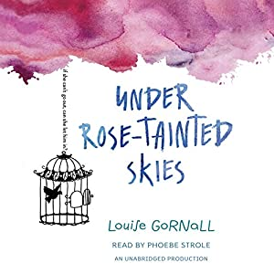 Under Rose-Tainted Skies Hörbuch