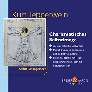 Charismatisches Selbstimage Hörbuch