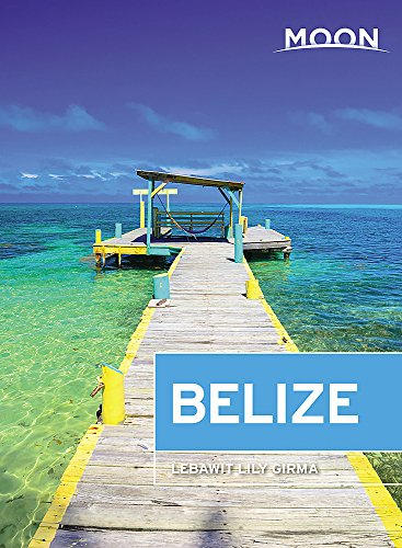 Moon Belize (Travel Guide) (Best Diving In Belize)