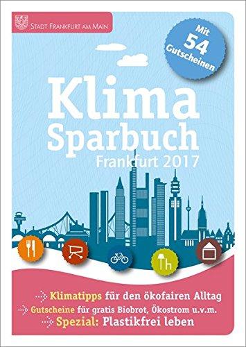 Klimasparbuch Frankfurt 2017: Klima schützen & Geld sparen