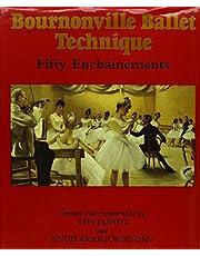 Bournonville Ballet Technique: Fifty Enchainements
