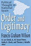 img - for Order and Legitimacy (Library of Conservative Thought) by Francis Graham Wilson (2004-07-23) book / textbook / text book