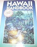 Hawaii Handbook, Joe D. Bisignani, 0918373484