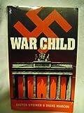 War Child, Dieter Steiner and Diane Marcou, 0963308343