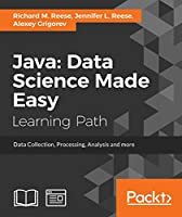 Java: Data Science Made Easy Front Cover
