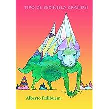 Tipo de berinjela grande! (Portuguese Edition)