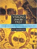 img - for Visions from the Past: The Archaeology of Australian Aboriginal Art by M. J. Morwood (2002-08-17) book / textbook / text book
