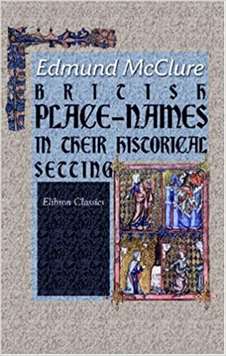 British Place-Names in Their Historical Setting by Edmund McClure (2001-07-04)