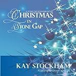 Christmas in Stone Gap | Kay Stockham